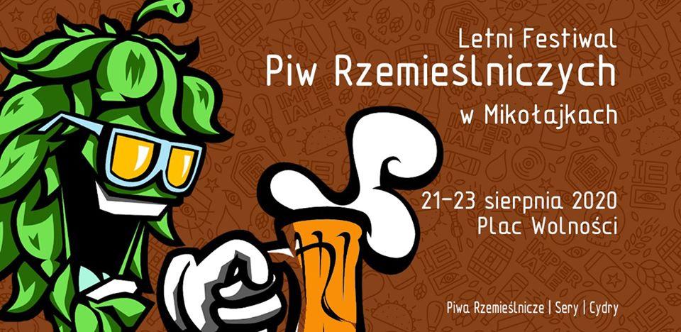 Letni Festiwal Piw Rzemieślniczych w Mikołajkach